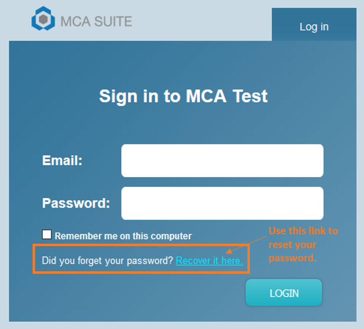 What should I do if I cannot remember my password? : MCA Suite