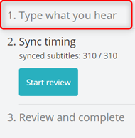 The section in the editor 1. Type what you hear highlighted.  Click here to be able to change Playback Mode.