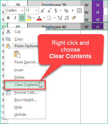 Right click and choose Clear Contents
