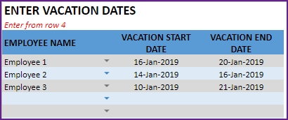 Enter Vacation dates of Employees – Vacation Start and End Dates