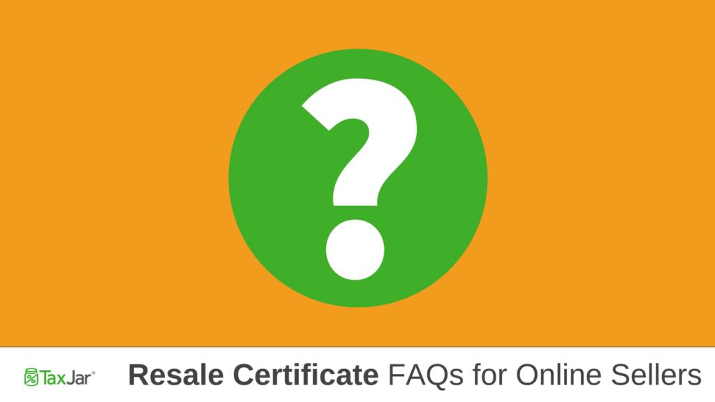 Reseller's Permit FAQ Online Sellers