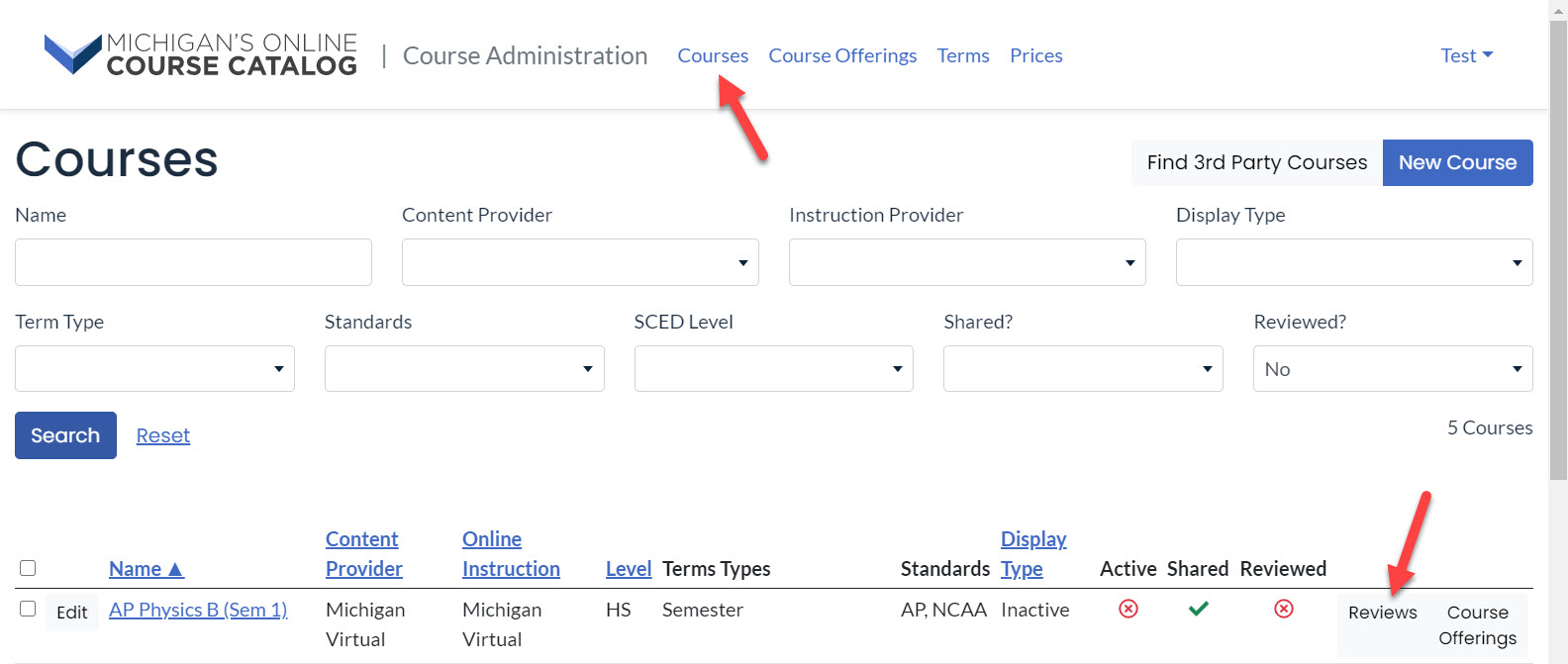 """Screen capture of the Courses page shows arrows pointing to the Courses tab and to the Reviews link in the results table. There is a search area with filters to apply and the Reviewed filter is populated with """"No."""""""