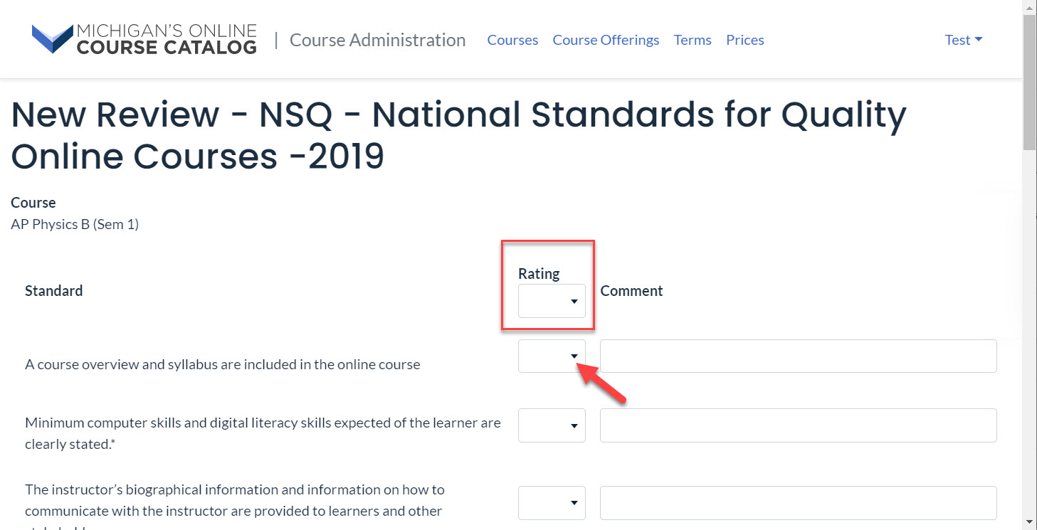 Screen capture of the NSQ raiting page. A box covers the first Raiting drop-down to highlight that this field will apply the same selected raiting to all drop-down rating fields below. An arrow points to the first rating drop-down for the first standard. A comment box appears to the right of the rating drop-down.