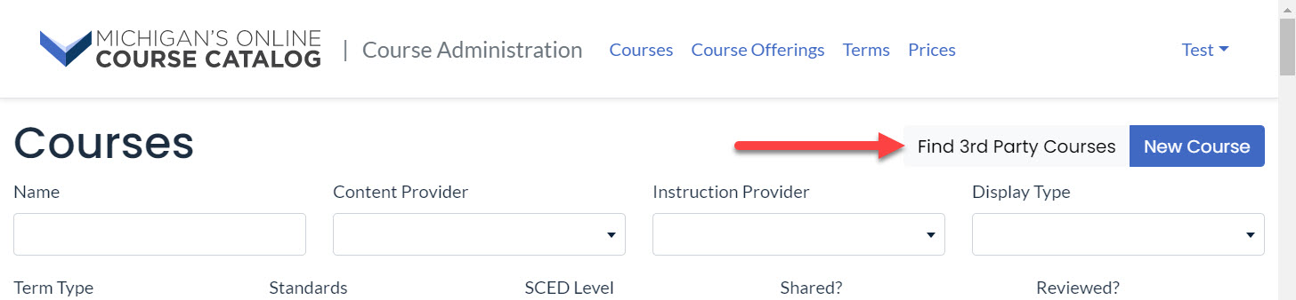 Image shows the Courses page with an arrow pointing to the Find 3rd Party Courses button located at the top right side of the page just next to the New Course button. Below are the search drop-downs.