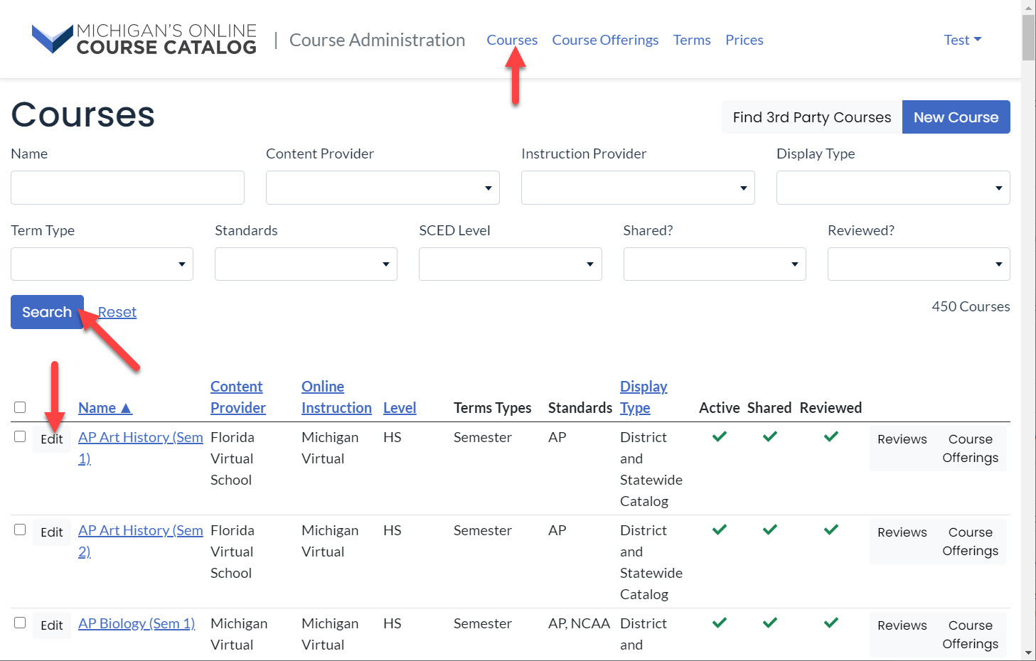 The Courses page is shown with an arrow pointing to the Courses option in the top menu bar, to the Search button below the drop-downs and finally to the Edit button next to the course listing in the results table.