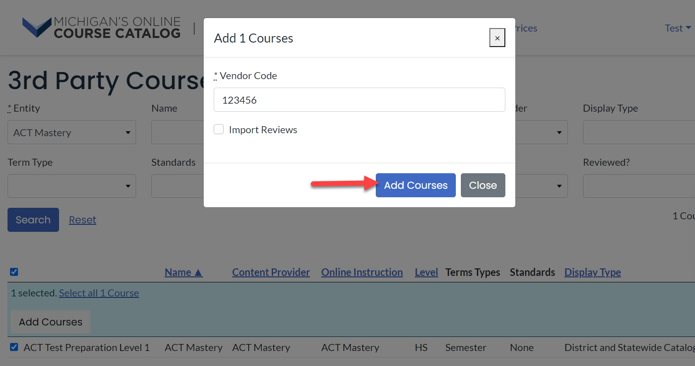 The Add Courses pop-up window appears with a field to enter vendor code and checkbox for import reviews. An arrow points to the add courses button.
