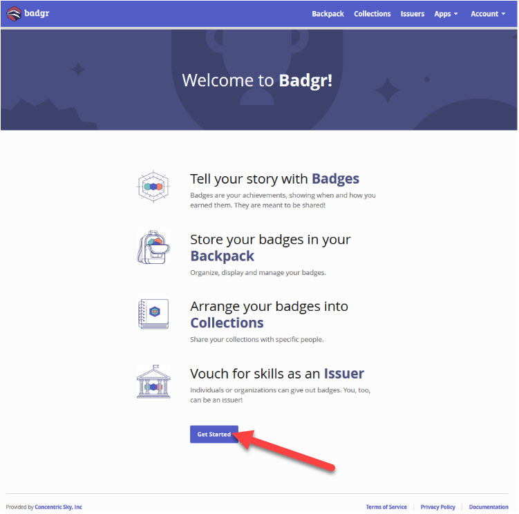 Badgr welcome page displaying available features. An arrow points to the Get Started button.