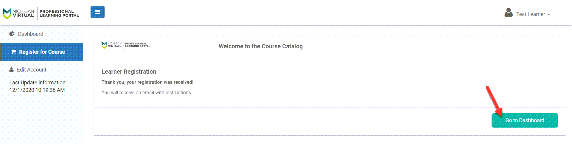 Confirmation message appears indicating successful enrollment. An arrow points to the Go to Dashboard button.