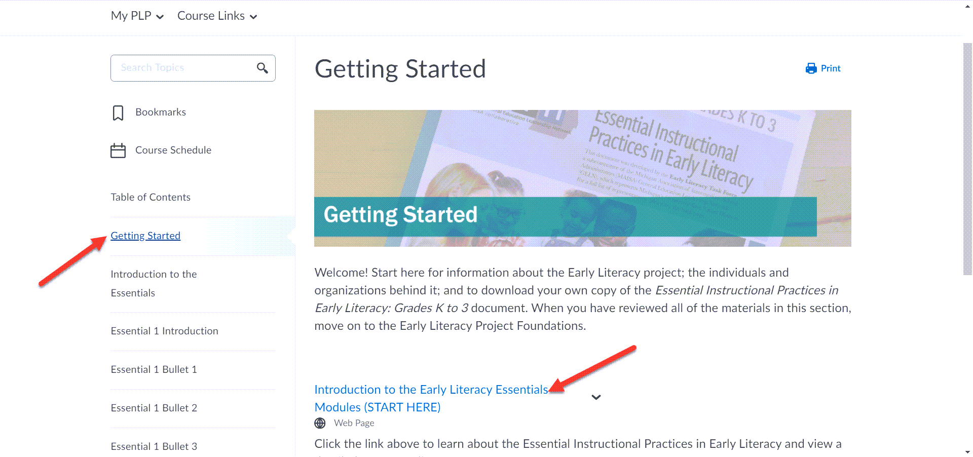 """The Getting Started page is shown with directions and welcome information. Arrows point to the """"Getting Started"""" option on the left menu and to the first linked topic below the Getting Started Introduction paragraph."""