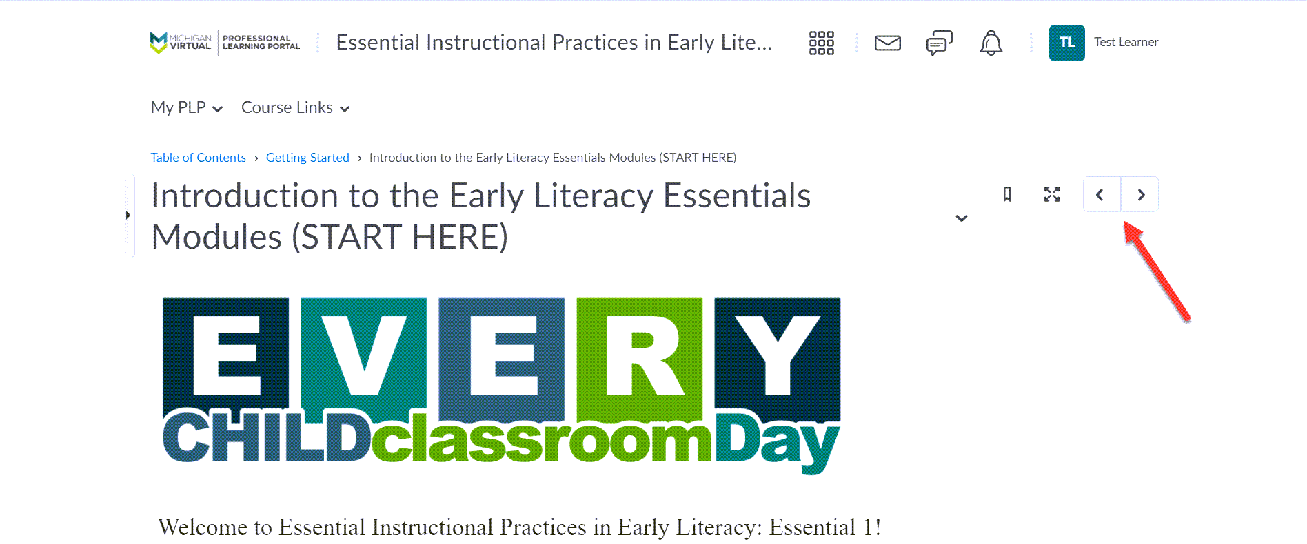 """An Image of the topic item titled """"Introduction to the Early Literacy Essentials Modules"""" is shown with an arrow pointing to the Previous and Next buttons shown at the top of the page."""