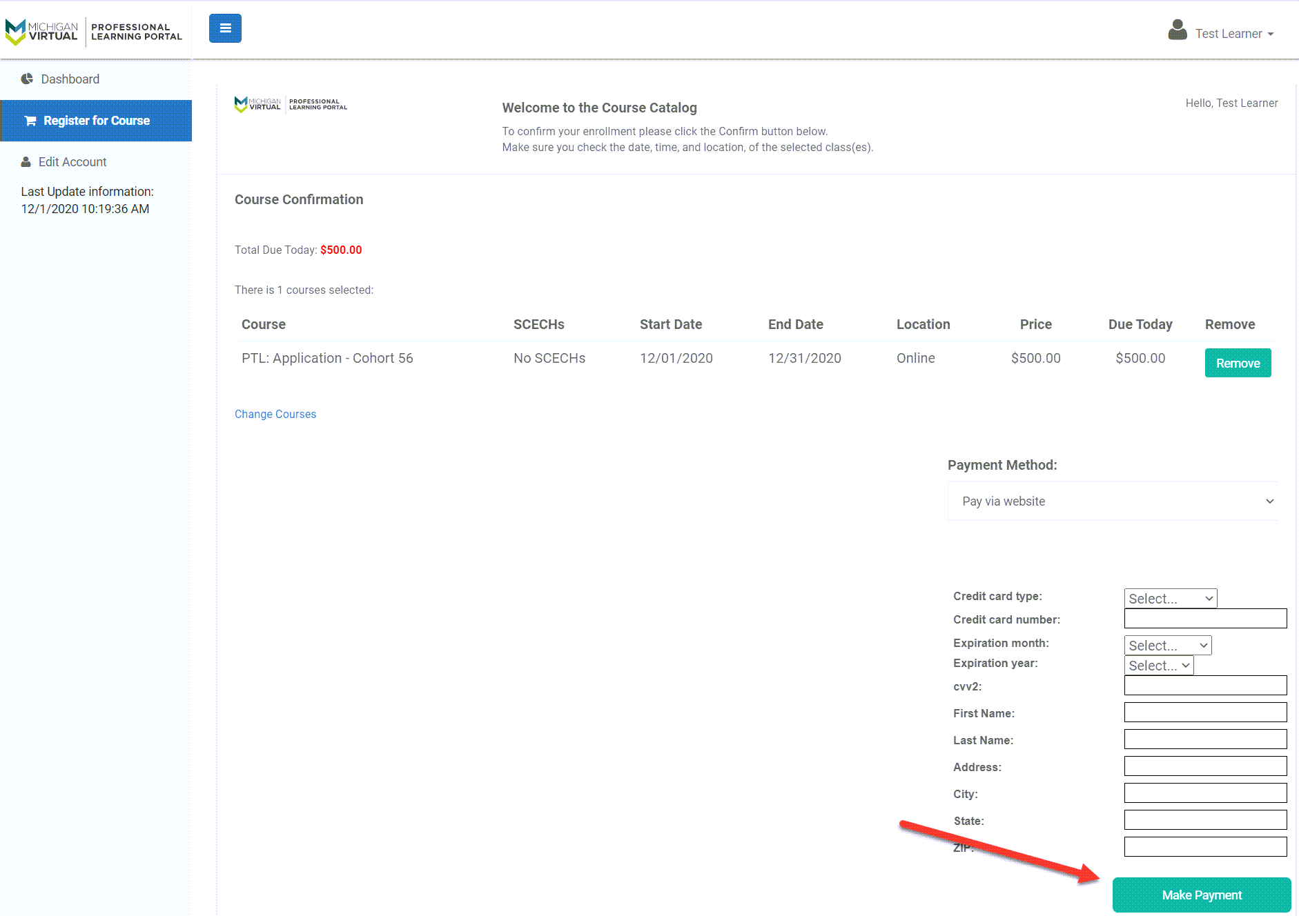 The PTL course is shown with general details. The Payment fields are displayed to show where to insert credit card information. An arrow points to the Make Payment button at the bottom of the page.