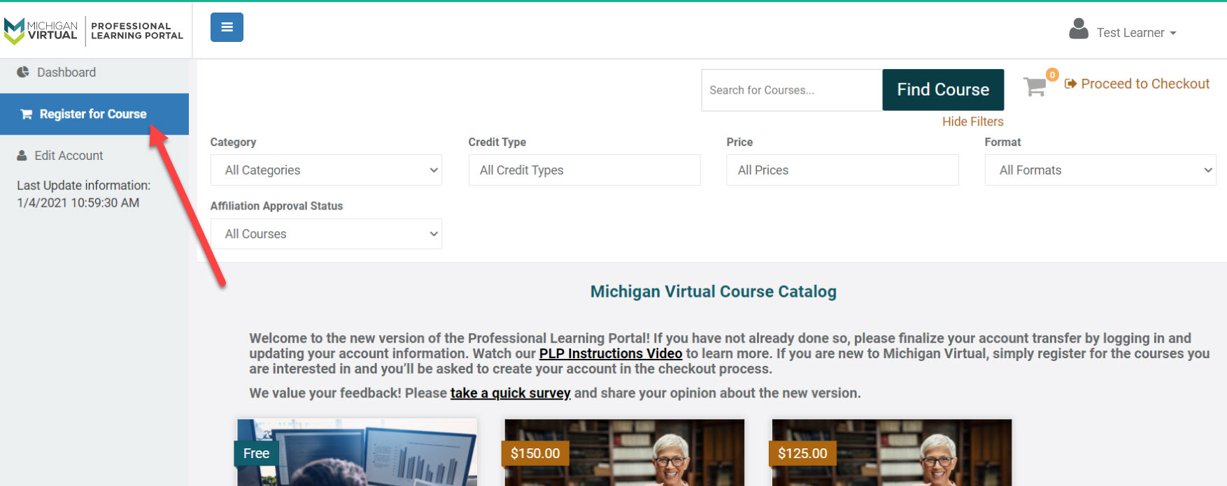 Image displays the Register for Course option selected within the Professional Learning Portal. An arrow points to this menu option. Search fields Category, Credit Type, Price, Format and Affiliation Approval Status are shown above default courses.