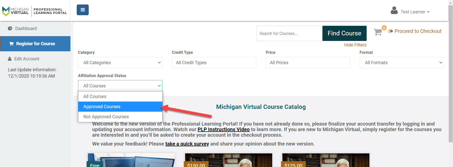 """Image of the Register for Course option selected within the PLP. An arrow points to the """"Approved Courses"""" option within the Affiliation Approval Status drop-down field."""