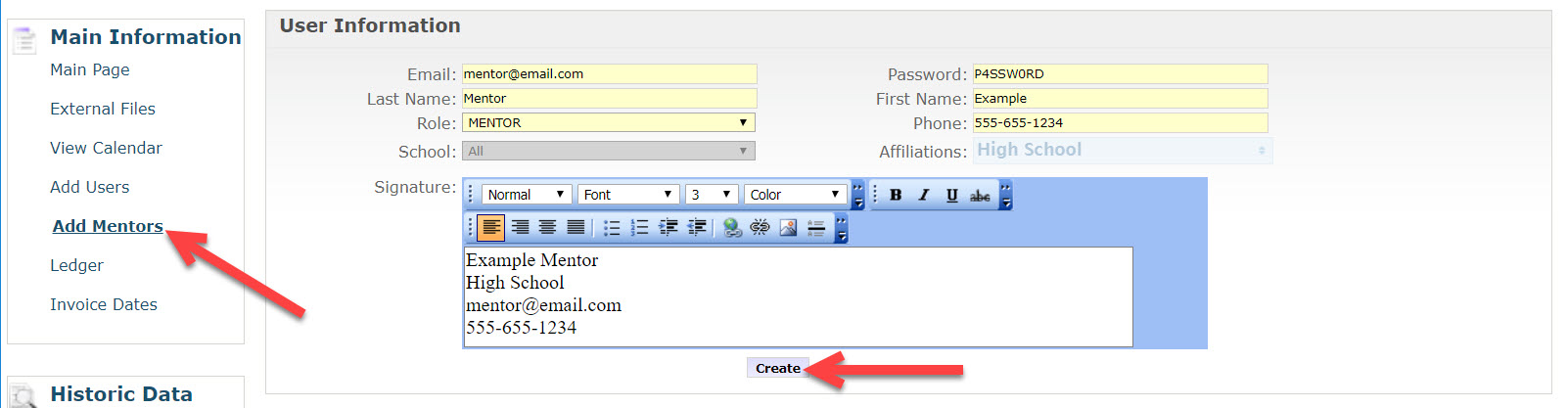 The Add Mentors form is displayed showing the fields described above. An arrow points to the Create button at the bottom of the Signature text box.