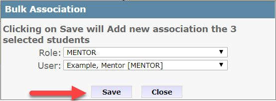 """The Bulk Association pop-up dialog box reads, """"Clicking on Save will Add new association the 3 selected students."""" The Role and User drop-down menus appear below the message. An arrow points to the Save button below the drop-down fields."""