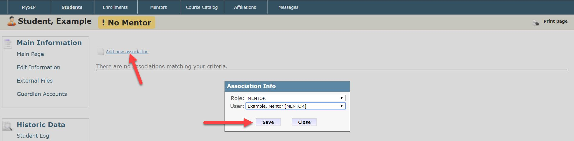 The Associate to Mentor page shows an arrow pointing to the Add new association link on the top left of the page. The Association Info pop-up dialog box is displayed as a result of tapping the link. The Role and User drop-down fields must be used to select the mentor that should be assigned. An arrow then points to the Save button at the bottom of the pop-up.