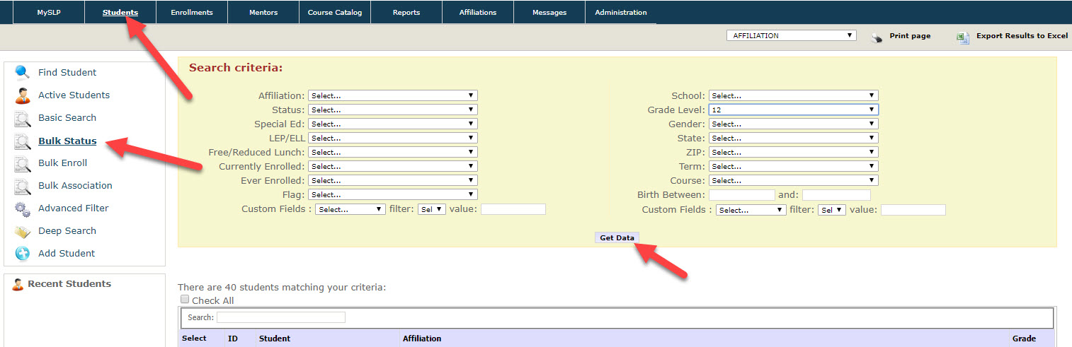 Bulk status page is shown with top and left menus and search criteria section. Arrows point to the Students tap in top menu and to the Bulk Status option in the left. Another arrow points to the Get Data button within the Search Criteria section below the filters.