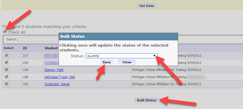 The Bulk Status change page is shown expanding the search results section only. Arrows point to the Check All box on the left side of the page as well as the Bulk Status button at the bottom. The pop-up window referenced above is also shown with arrows pointing to the drop-down menu and to the Save button.