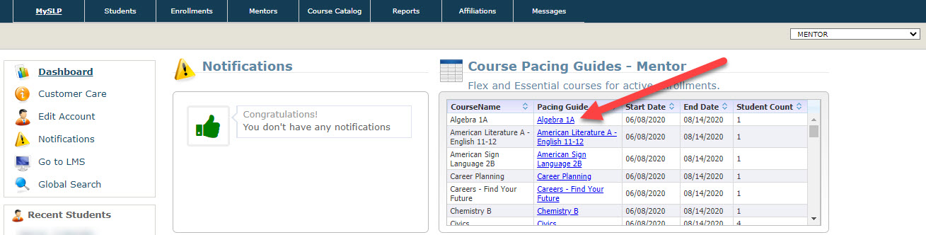 The dashboard page is displayed showing the Notifications and Course Pacing Guides - Mentor widget. An arrow points to the linked course Algebra 1A in the Pacing Guide column.