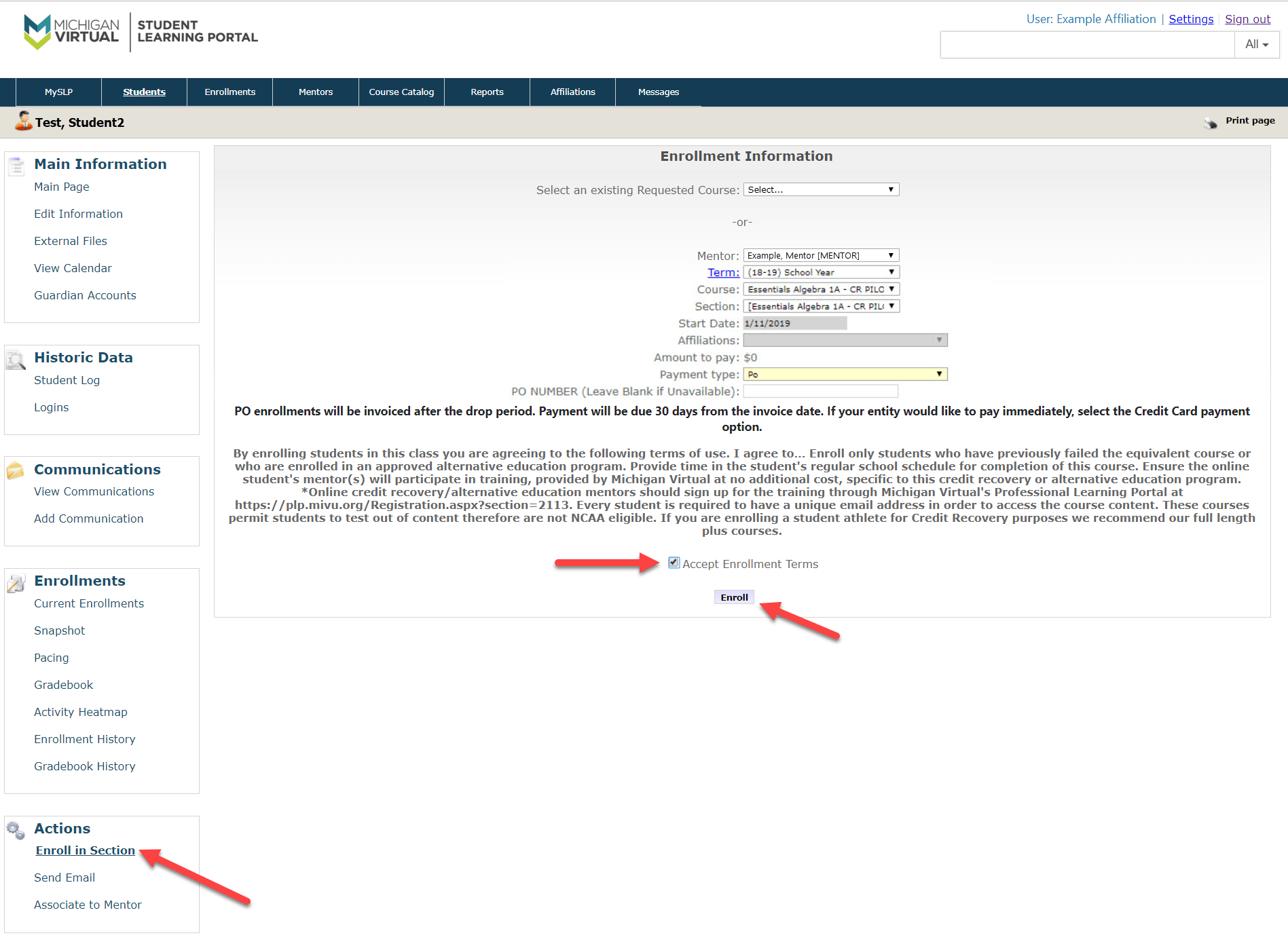 The Enrollment Information form is displayed with the fields mentioned above. Arrows are pointing to the Enroll in Section option in the left menu, to the accept terms checkbox and finally to the Enroll button.