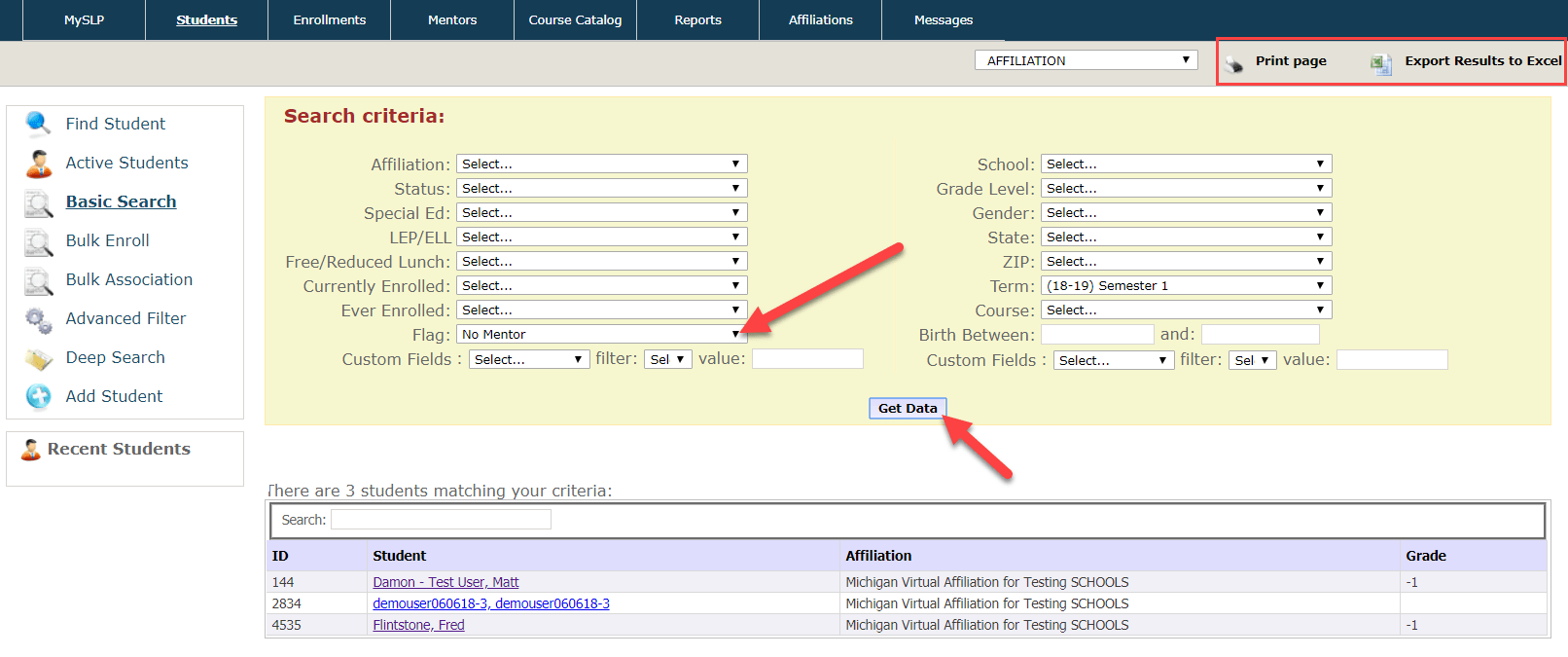 The Basic Search page is displayed showing the fields mentioned above. Arrows point to the Flag drop-down field and to the Get Data button. The Print page and Export Results to Excel buttons are highlighted with a red box surrounding it.