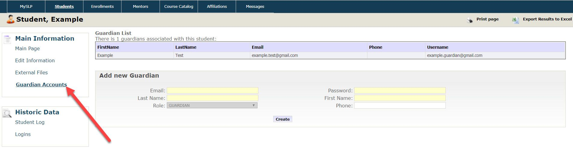 """The Guardian Accounts page displays the Guardian list in a table format. The columns include, first name, last name, email, phone and username. There is one row displayed with example data that is associated with the example student. Below the table there is an """"Add New Guardian"""" section which includes email, password, first name, last name, Role, and phone number fields. A create button is shown just below."""