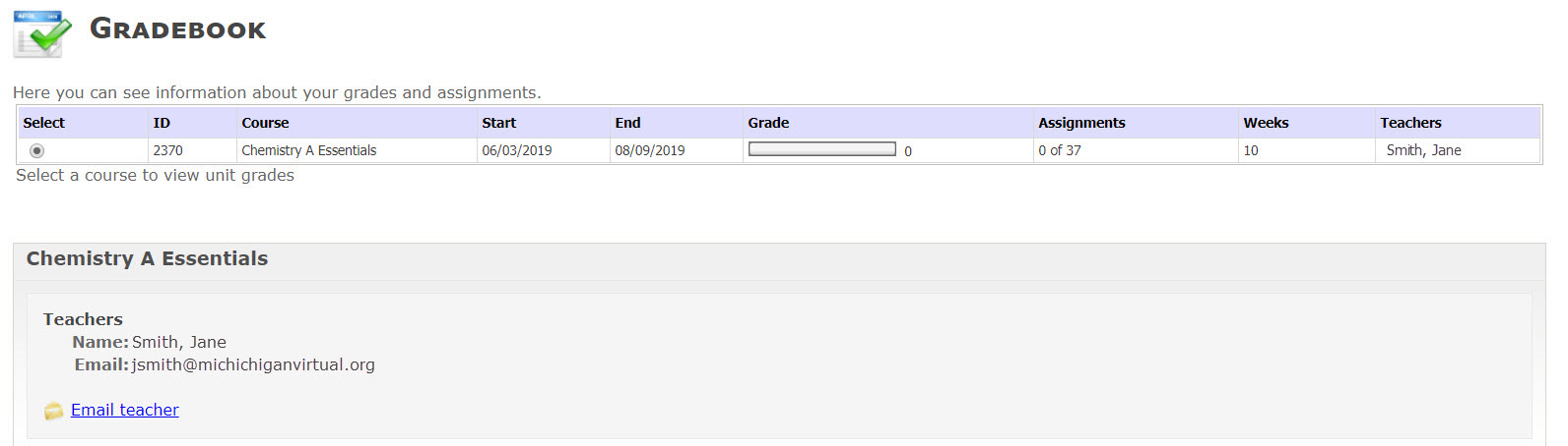 The Gradebook is shown with the selected courses teacher name and email shown.