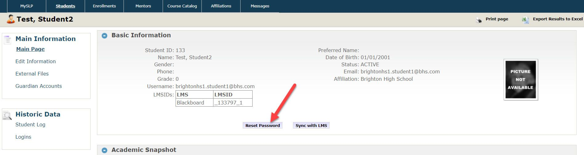 The Main Page displays the student information page which shows the student ID, Name, Gender, Grade, Username, LMS IDs, Preferred Name, Date of Birth, Email, and Affiliation. An arrow points to the Reset Password button at the bottom of the Basic Information section. There is also a Sync with LMS button to the right of the Reset Password button.