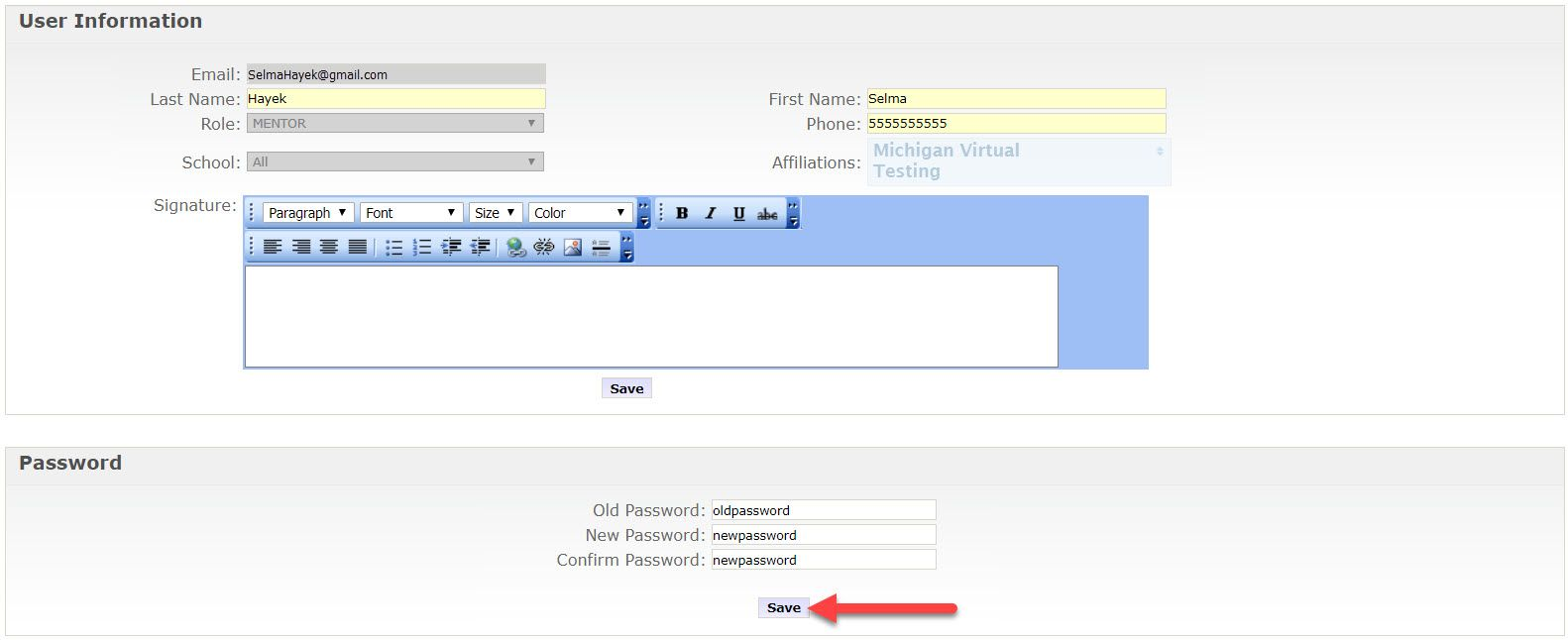 An arrow points to the Edit Account option on the left menu. The Edit Account page shows two sections, User Information and Password. The User Information section contains 5 fields that can be modified, Last Name, First Name, School, Affiliations, and Signature. Below the Signature is a Save button. The second section contains three open-text fields, old password, new password and confirm password. An arrow points to the Save button just below the fields.