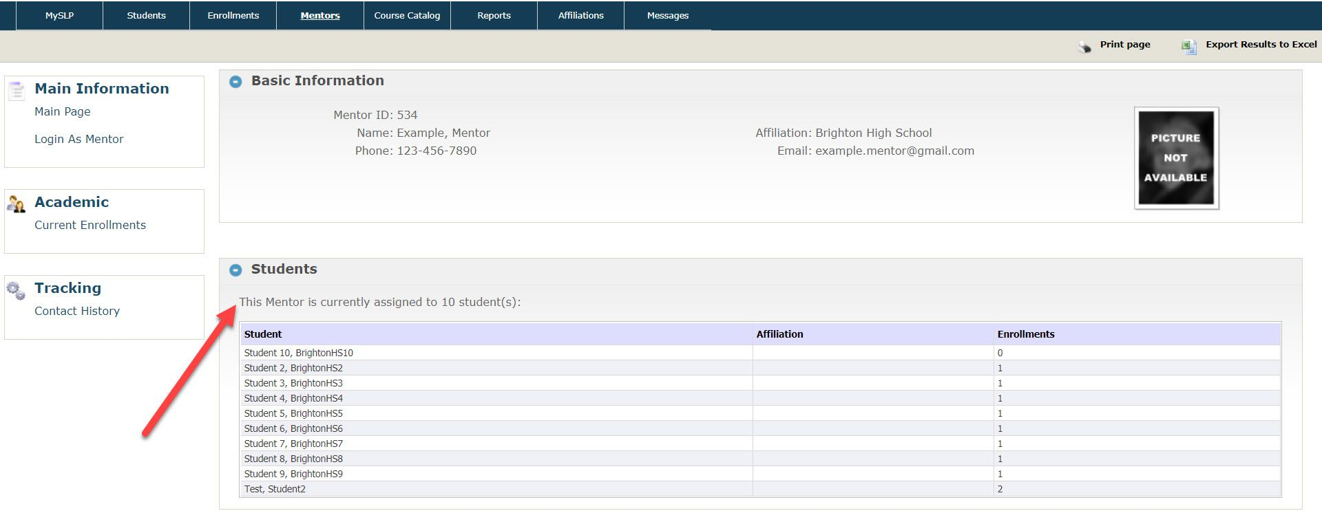 The Main Page shows the Mentor contact data in the Basic Information section. This includes ID, Name, Phone, Affiliation, and Email address. The second section displays the Students this mentor is assigned in a table. The table includes student name, affiliation, and number of enrollments.