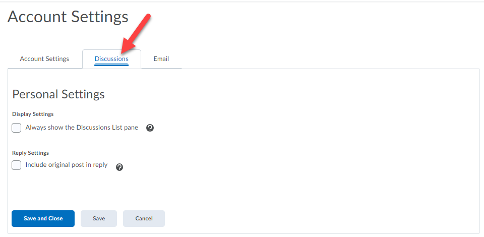 Account Settings page is shown with the Discussions tab selected. An arrow points to the Save and Close button.