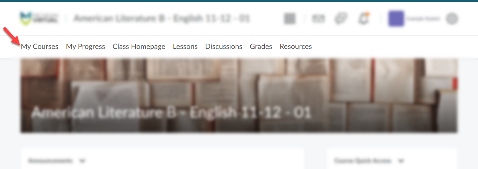 The course page is displayed blurring out all sections minus the navbar. An arrow points to the My Courses option within the Navbar.