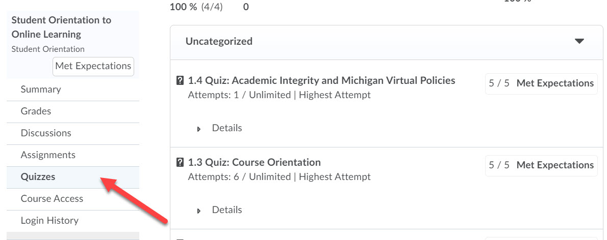 Student Orientation to Online Learning Quizzes page is shown. An arrow points to the Quizzes option in the left menu.