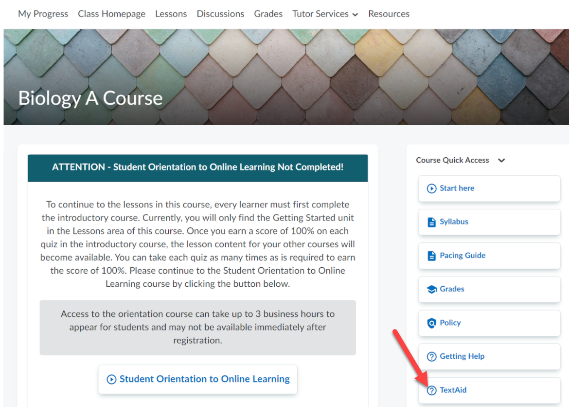 Image shows the Biology A Course home page with the Course Quick Access menu to the right side of screen. An arrow points to the Text Aid option.