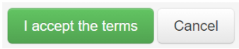 """Two buttons are displayed, """"I accept the terms"""" with a green background and a """"cancel"""" button with a grey background."""
