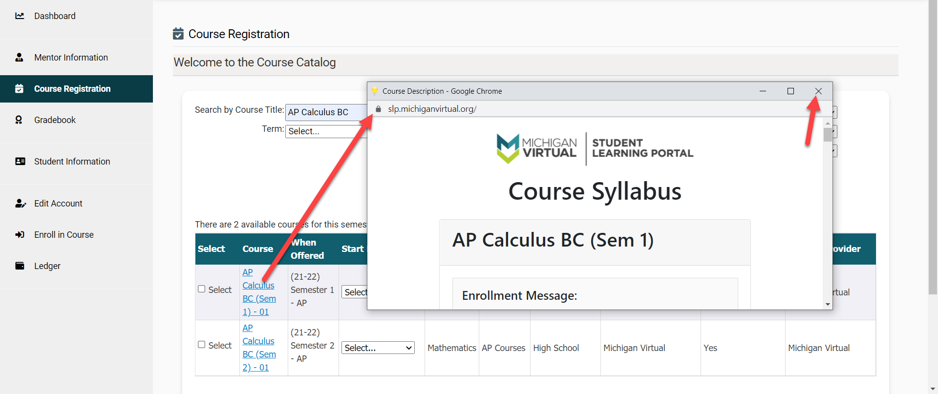 """The Course Catalog page is displayed with an arrow pointing to the linked name in the """"Course"""" column. The Course Syllabus window for the select course is displayed showing details about the course with an arrow pointing to the X in the upper right corner to close out the window."""