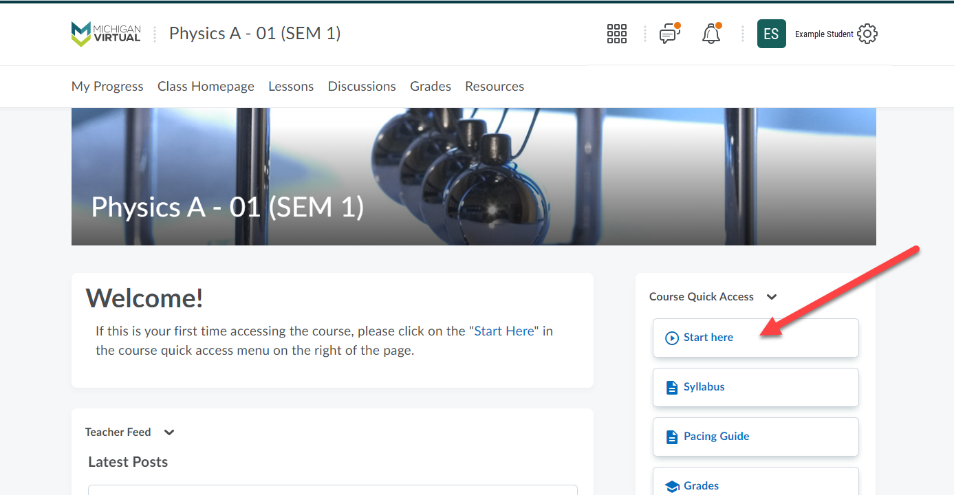The Welcome page for Physics A course is displayed. An arrow points to the Start Here button in the Course Quick Access menu.