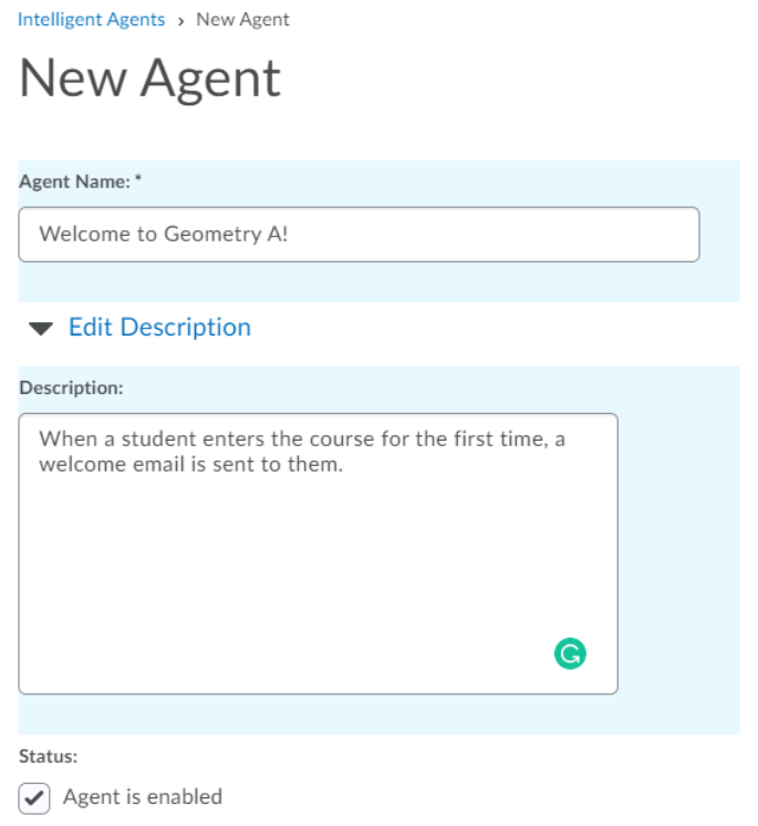 The New Agent page is shown with the Agent Name and Description field shown. Below is the Status of Agent is Enabled with a checkmark next to it.