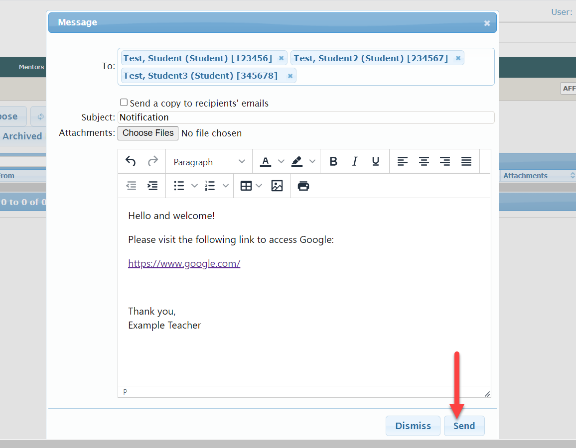 The message dialog box shows the fields mentioned above with example text. An arrow points to the Send button located to the left of the Dismiss button at the bottom of the dialog box.