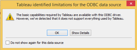 Tableau Warning for ODBC | BI connector : Support Portal