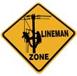 Lineman Zone Sign