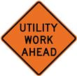 "48"" Reflective Solid Sign- Utility Work Ahead"