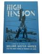 High Tension a Novel by William Wister Haines