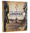 The American Lineman- By Alan Drew