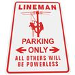 Lineman PARKING SIGN