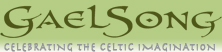 Gaelsong - Celebrating The Celtic Imagination