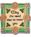 May the Road Rise Embroidered Plaque