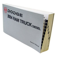 DODGE RAM OWNER'S MANUAL ('04, 2500/3500 - DIESEL)