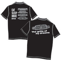 T-SHIRT - T-SHIRT KIT (GRILLE OF MY DREAMS AND EAT, SLEEP AND DRIVE)