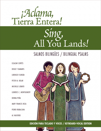 Aclama Tierra Entera / Sing All You Lands- Keyboard/Vocal Edition